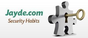 Jayde.com Security Habits