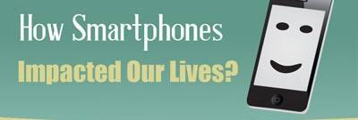 How Smartphones Impacted Our Lives