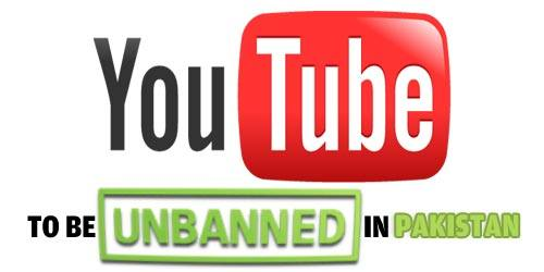 Youtube to be unblock / un-banned in Pakistan